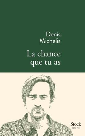 michelis-chance-que-tu-as