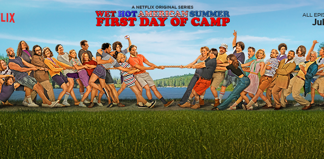 Wet+Hot+American+Summer+First+Day+of+Camp+poster