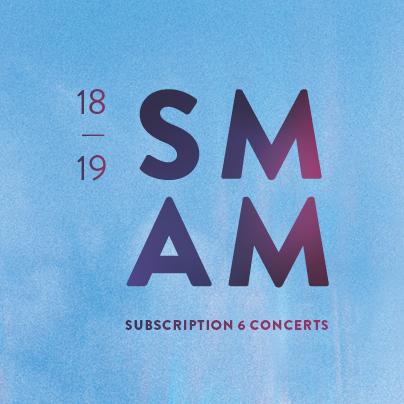SMAM_18-19_pageweb_saison_abonnement_6concerts_ENG