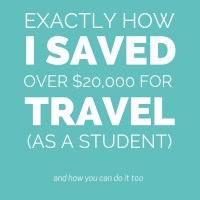 Exactly How I Saved Over $20,000 For Travel As A Student