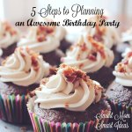 Plan an awesome birthday party with these 5 tips!