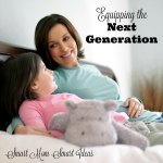 Equipping the Next Generation & Mom-to-Mom Monday Link-up