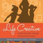 Can you be a mom and pursue your passions? Life Creative will show you how to balance your family life with your passions.