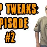 Rap Tweaks Episode #2