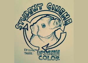 Podcast: Student Cinema Ep. 3
