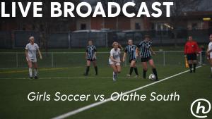 Live Broadcast Replay: Girls Soccer vs. Olathe South