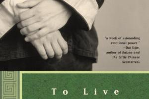 To Live by Yu Hua, translated by Michael Berry [in AsianWeek]