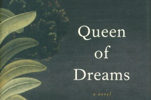 Queen of Dreams by Chitra Banerjee Divakaruni + Author Interview [in The Bloomsbury Review]