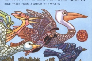 Between Heaven and Earth: Bird Tales from Around the World by Howard Norman, illustrated by Leo and Diane Dillon