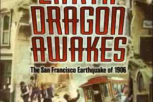 Earth Dragon Awakes: The San Francisco Earthquake of 1906 by Laurence Yep