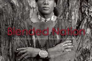 Blended Nation: Portraits and Interviews of Mixed-Race America, photographs and interviews by Mike Tauber, co-produced by Pamela Singh, foreword by Ann Curry, introduction by Rebecca Walker