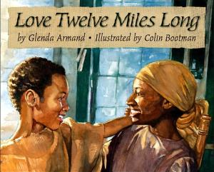 Love Twelve Miles Long