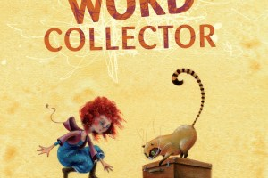 The Word Collector by Sonja Wimmer, translated by Jon Brokenbrow