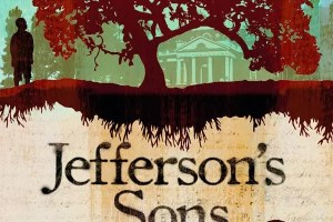 Jefferson's Sons: A Founding Father's Secret Children by Kimberly Brubaker Bradley