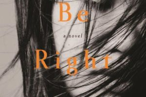I'll Be Right There by Kyung-sook Shin, translated by Sora Kim-Russell