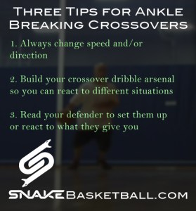 Three tips for ankle breaking crossovers