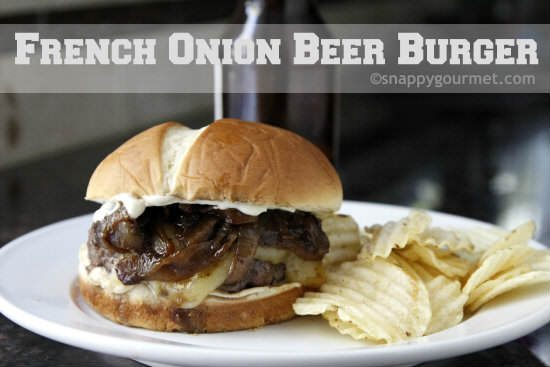 French Onion Beer Burger | snappygourmet.com