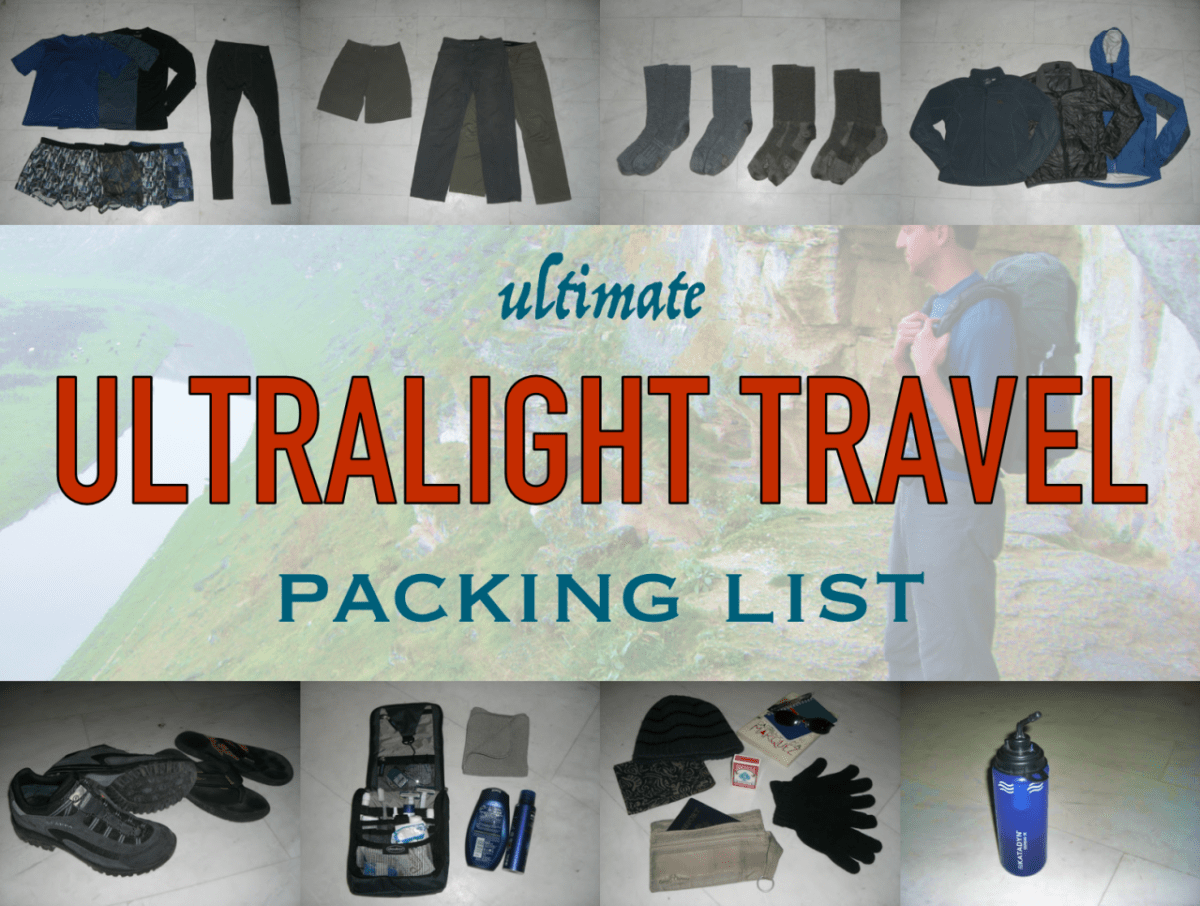 Ultimate ultralight travel packing list