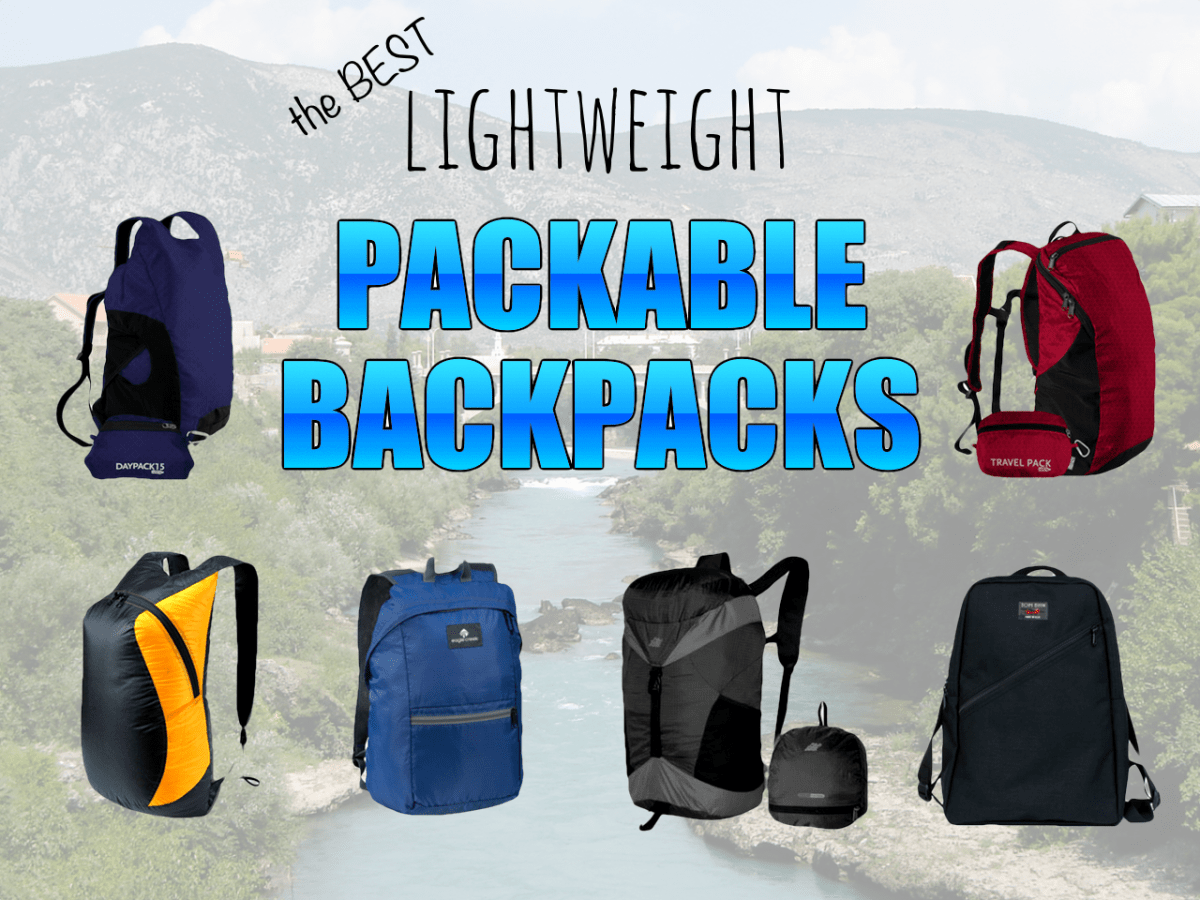 Best lightweight packable backpacks