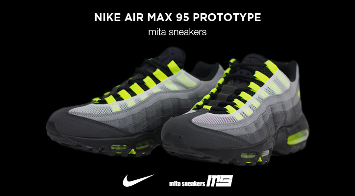 "Photo01 - mita sneakers x NIKE AIR MAX 95 ""PROTOTYPE"""
