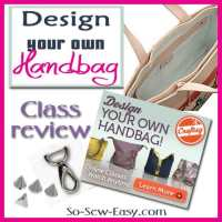 Design your own Handbag - class review pt 1