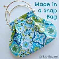 Made in a Snap - easy bag pattern