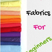 Sew Easy Fabrics for Beginners