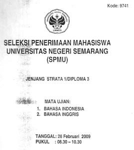 Soal Seleksi Penerimaan Mahasiswa UNNES 2009 Bahasa Indonesia dan Bahasa Inggris