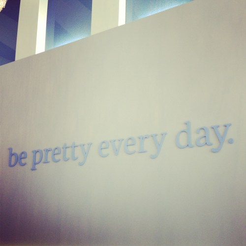 be pretty every day