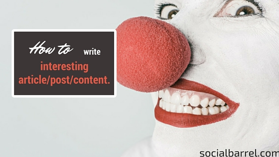 How to Write Interesting Article for Your Readers