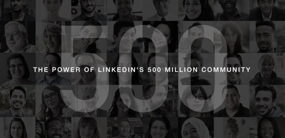 LinkedIn now has over half a billion members