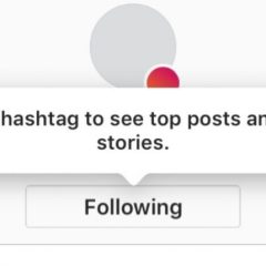 Instagram is testing ability to follow hashtags instead of individuals
