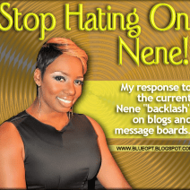 Stop Hating On Nene