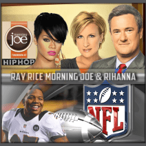 Morning Joe Mika Rihanna Ray Rice border