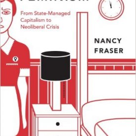Nancy Fraser (2013) – Fortunes of Feminism