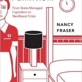 Nancy Fraser (2013) – Fortunes of Feminism