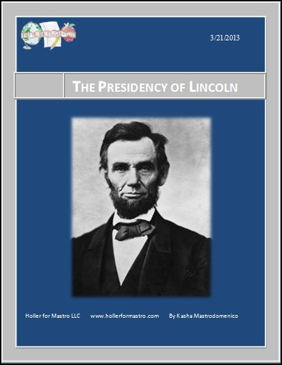 The Presidency of Lincoln Differentiated Instruction Lesson Plan
