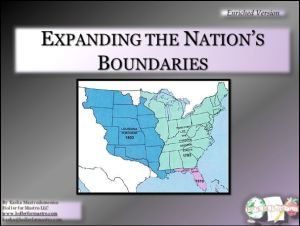 Expanding the Nation's Boundaries Differentiated Instruction PowerPoint