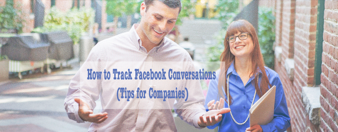 How To Track Facebook Conversations | Experienced Pro Tips