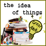 The Idea of Things