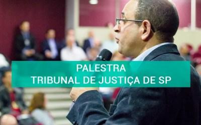 Palestra no Tribunal de Justiça de SP