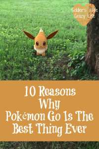 10 Reasons Why Pokemon Go Is The Best Thing Ever
