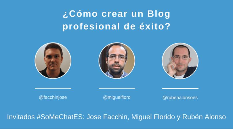 Cómo crear un blog profesional y llevarlo al éxito - Twitter chat