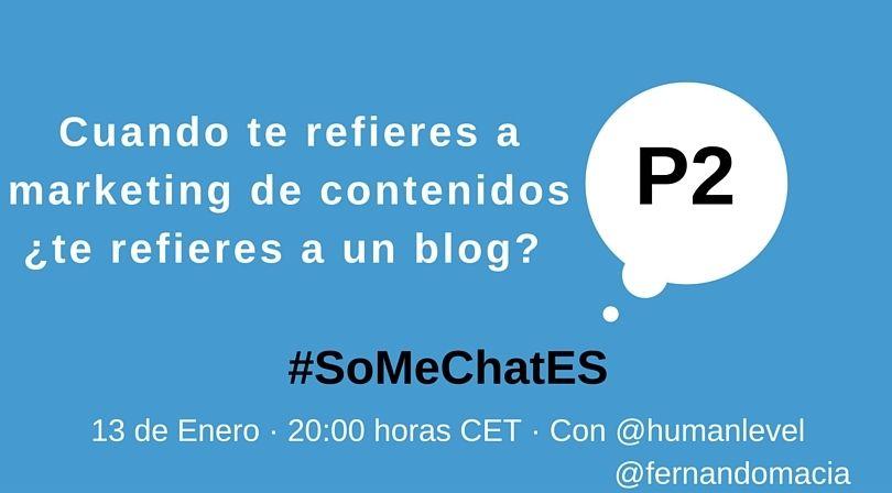 #SoMeChatES pregunta 2 Twitter chat Fernando Maciá