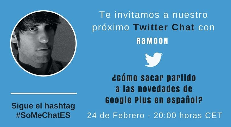 Novedades Google Plus Twitter chat con RaMGoN