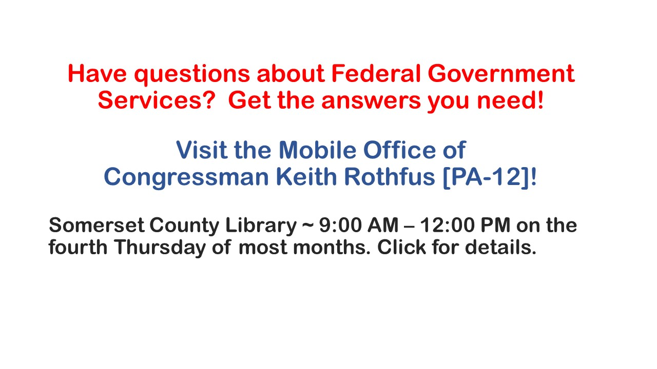 ad for the Mobile Office of Congressman Rothfus in Somerset, PA