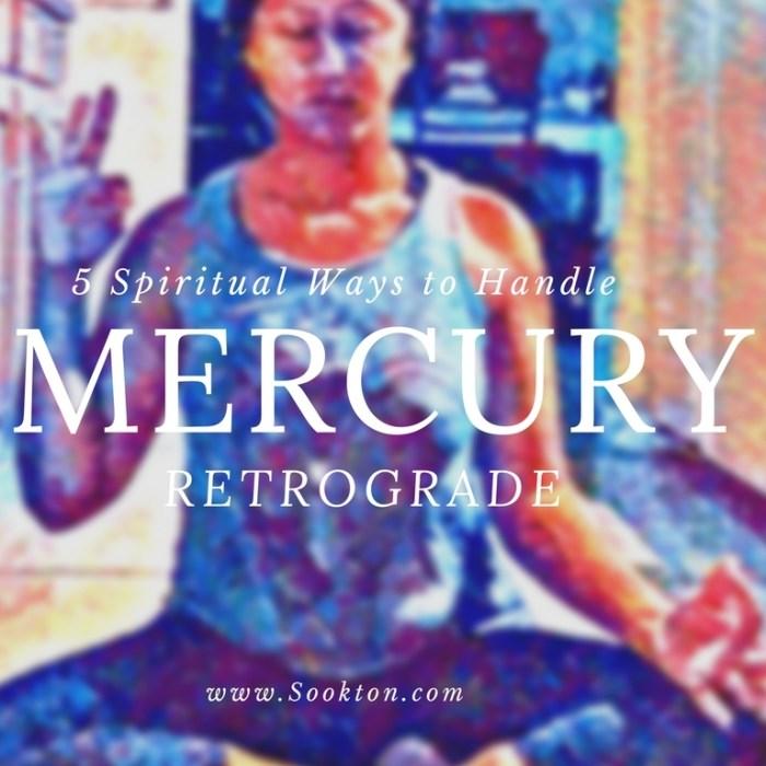 5 Spiritual Ways to Handle Mercury Retrograde