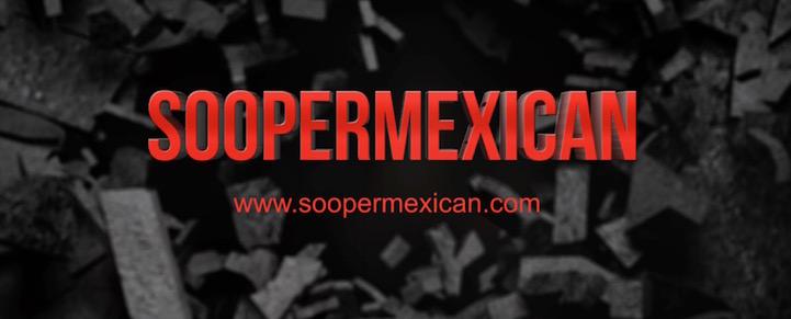 soopermexican thumbnail web