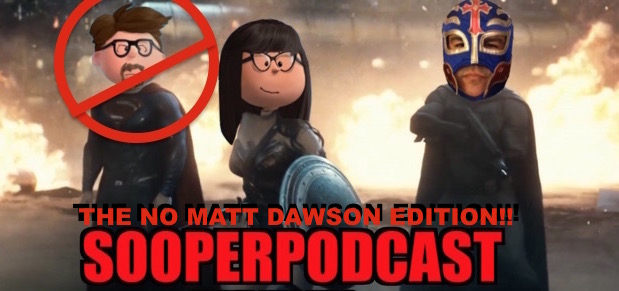 sooperpodcast no matt