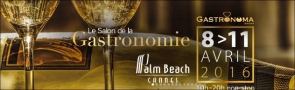 CANNES - SALON GASTRONOMA 2016 - PALM BEACH
